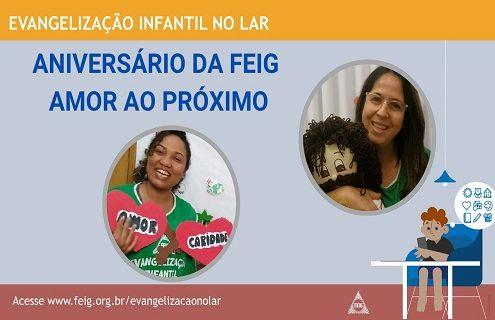 Aniversário da FEIG - Amor ao próximo - turma do bebês (faixa etária sugerida de 0 a 3 anos)